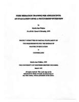 Peer mediation training for adolescents: an evaluation using a focus group interview